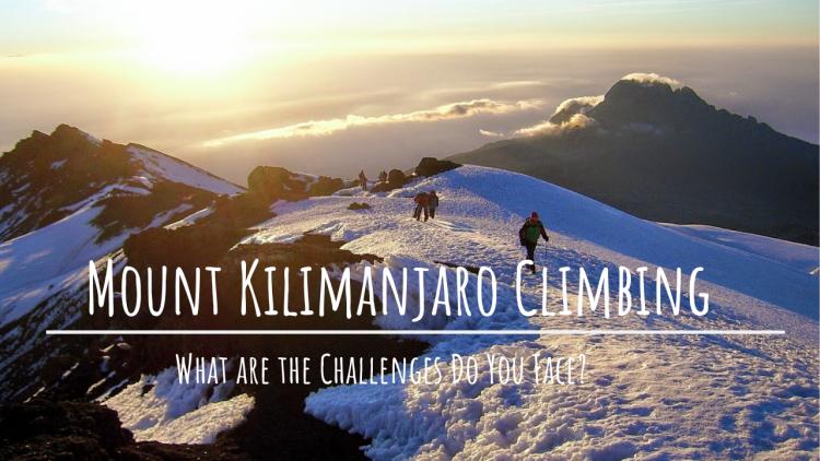 Mount Kilimanjaro Challenges