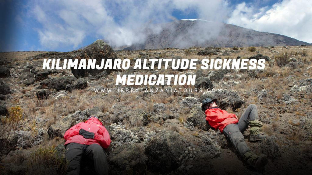 Kilimanjaro Altitude Sickness Medication