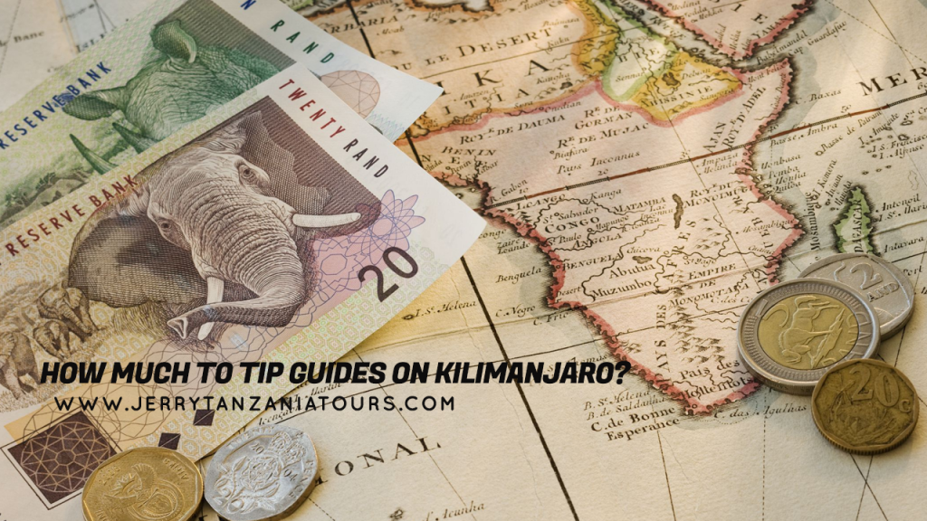 How Much To Tip Guides On Kilimanjaro