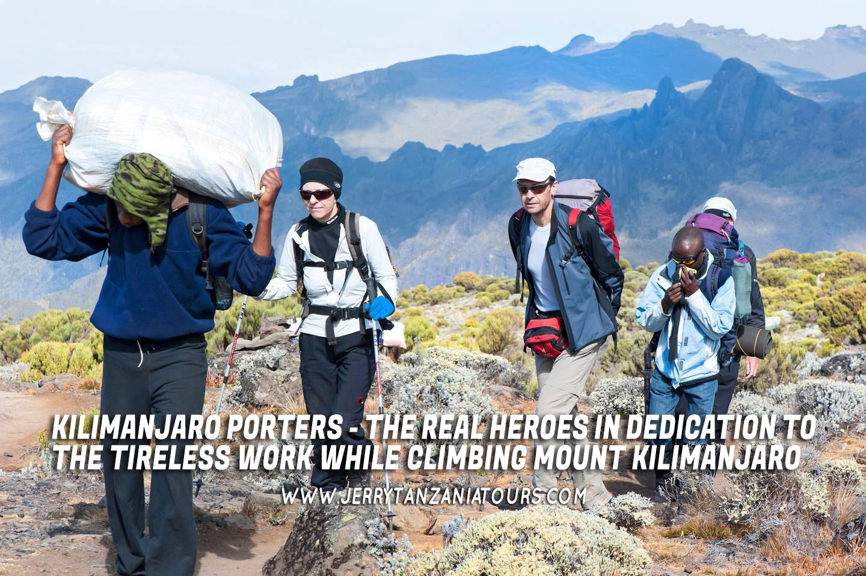 Kilimanjaro Porters – The Real Heroes In Dedication To The Tireless Work While Climbing Mount Kilimanjaro