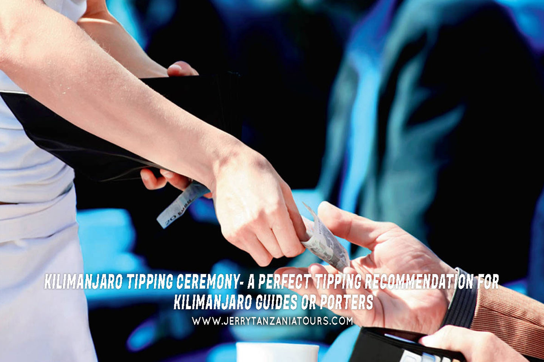 Kilimanjaro Tipping Ceremony