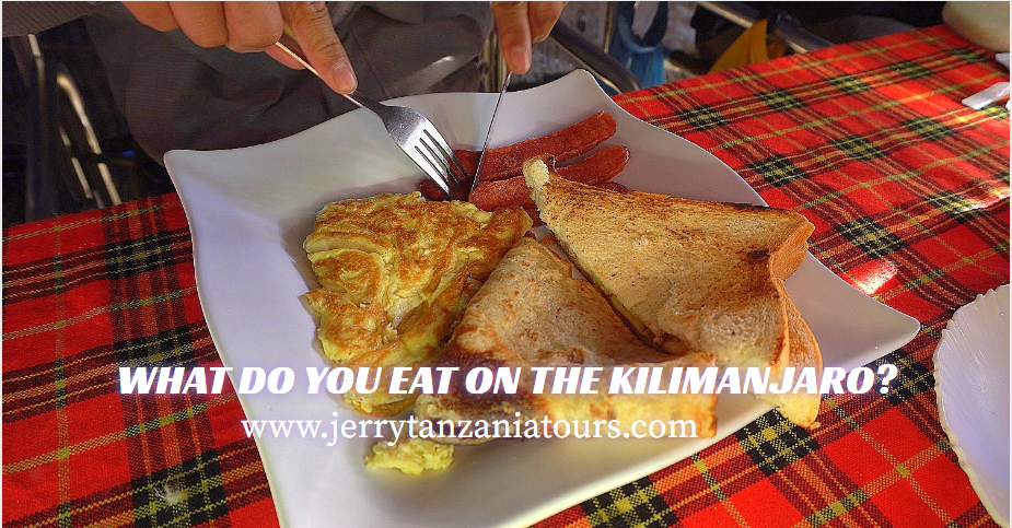 WHAT DO YOU EAT ON THE KILIMANJARO?