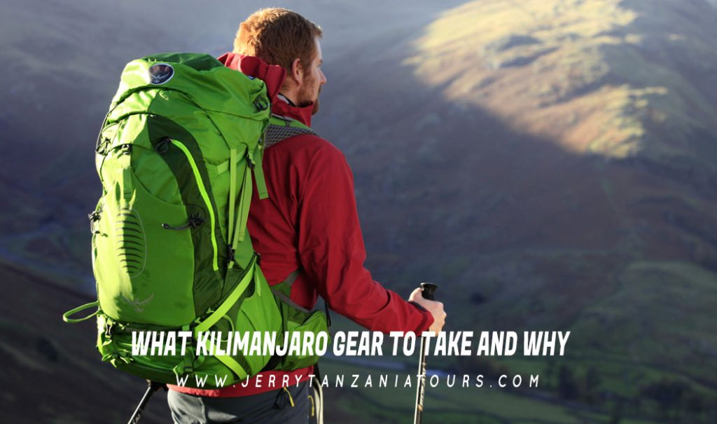 What Kilimanjaro Gear to Take and Why