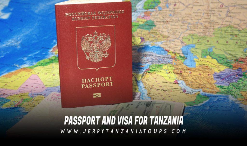 Passport and Visa for Tanzania