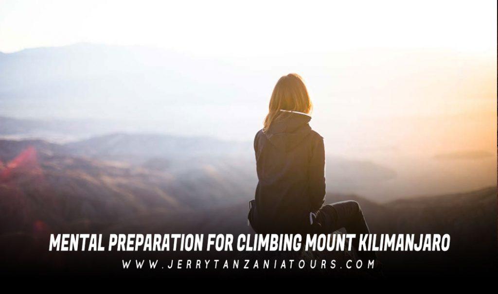 Mental Preparation For Climbing Mount Kilimanjaro
