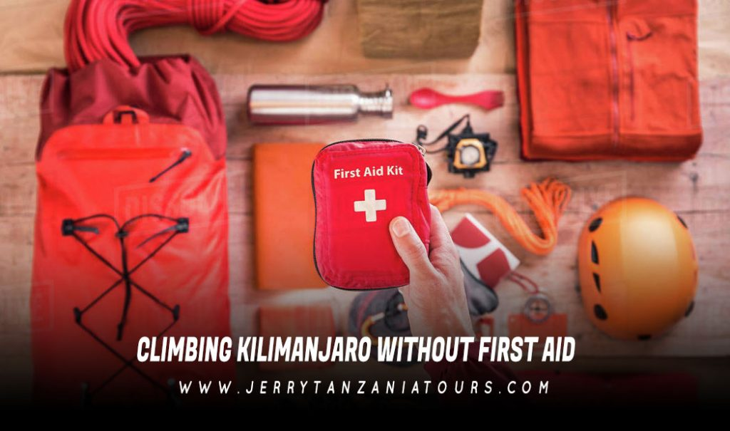 Climbing  Kilimanjaro Without First Aid