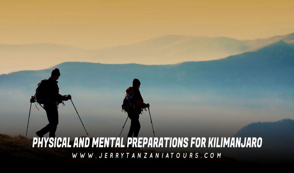 Physical And Mental Preparations For Kilimanjaro