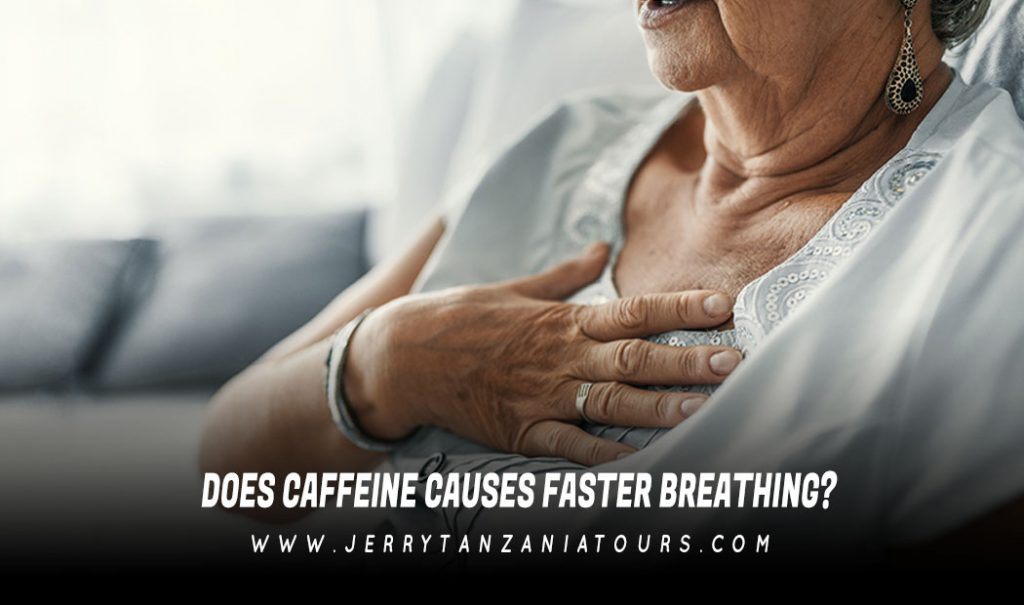DOES-CAFFEINE-CAUSES-FASTER-BREATHING