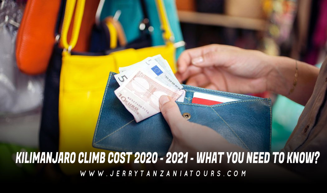 Kilimanjaro Climb Cost 2020 – 2021 – What You Need To Know?