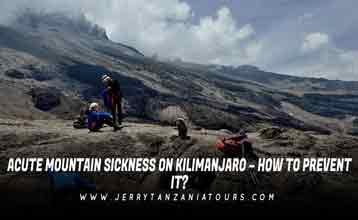 Acute Mountain Sickness On Kilimanjaro – How To Prevent It?