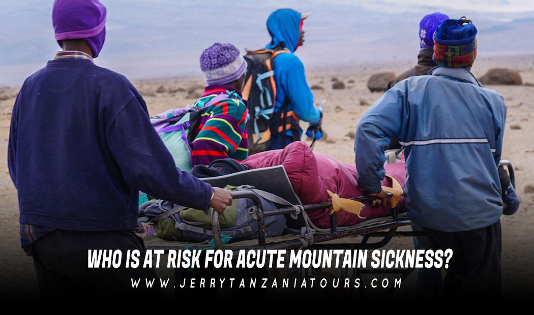 Acute Mountain Sickness On Kilimanjaro