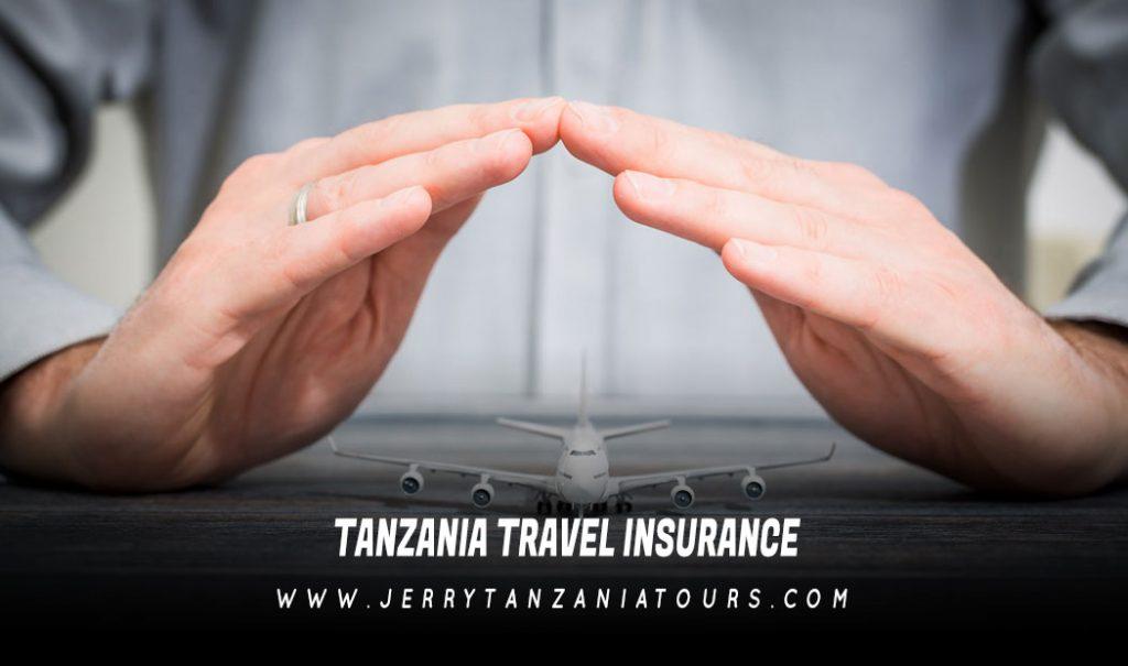 Travel Insurance For Tanzania
