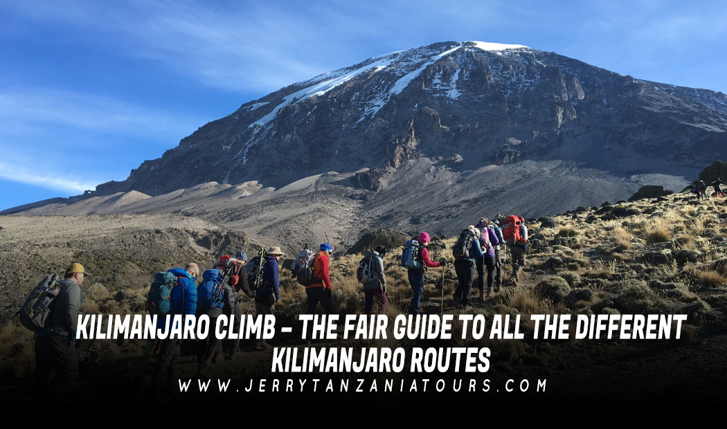 Kilimanjaro Climb – The Fair Guide to All The Different Kilimanjaro Routes