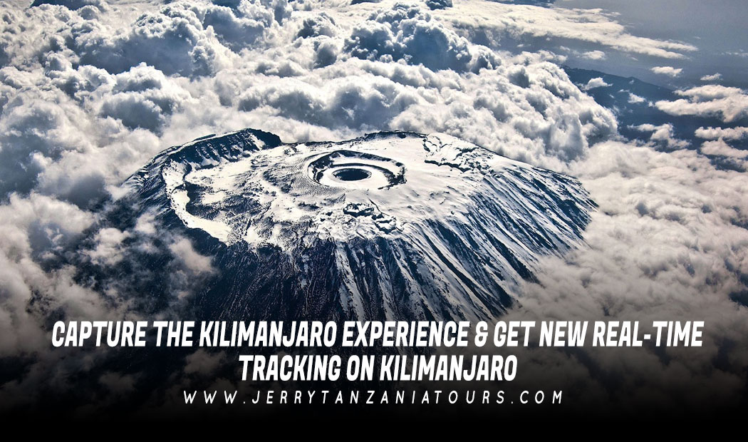 Capture The Kilimanjaro Experience & Get New Real-Time Tracking on Kilimanjaro