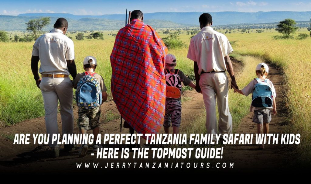 Are-You-Planning-A-Perfect-Tanzania-Family-Safari-With-Kids